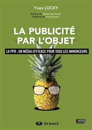 La publicité par l'objet : la PPO, un média efficace pour tous les annonceurs