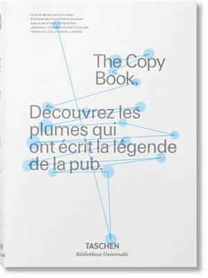 The copy book : découvrez les plumes qui ont écrit la légende de la pub