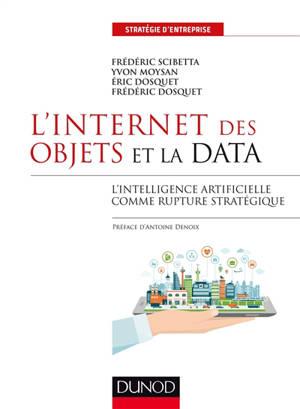 L'Internet des objets et la data : l'intelligence artificielle comme rupture stratégique