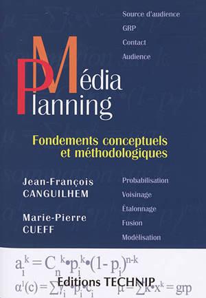 Médiaplanning : fondements conceptuels et méthodologiques
