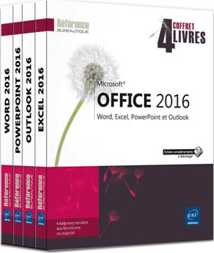 Microsoft Office 2016 : Word, Excel, PowerPoint et Outlook