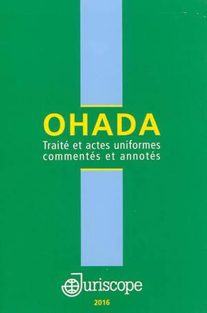 OHADA : traité et actes uniformes commentés et annotés : 2015