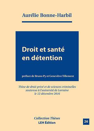 Droit et santé en détention