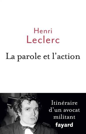 La parole et l'action : itinéraire d'un avocat militant