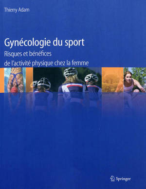 Gynécologie du sport : risques et bénéfices de l'activité physique chez la femme