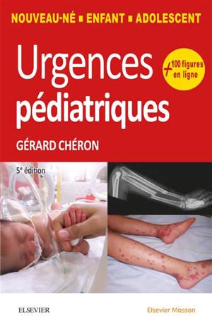 Urgences pédiatriques : nouveau-né, enfant, adolescent