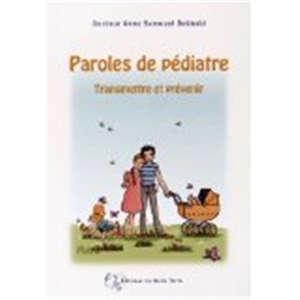 Paroles de pédiatre : transmettre et prévenir