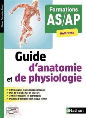 Guide d'anatomie et de physiologie : formations AS, AP : référence