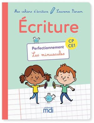 Ecriture CP-CE1 : perfectionnement, les minuscules