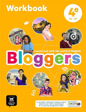 Bloggers, 4e, A2-B1 : workbook