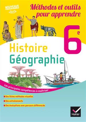 Histoire géographie 6e : méthodes et outils pour apprendre : nouveaux programmes 2016
