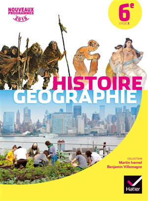 Histoire géographie 6e, cycle 3 : nouveaux programmes 2016