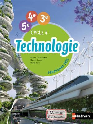 Technologie 5ème, 4ème, 3ème, cycle 4 : programme 2016