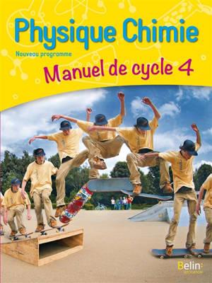 Physique chimie : manuel de cycle 4 : nouveau programme
