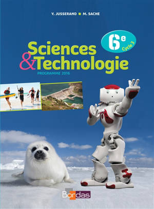 Sciences & technologies, 6e cycle 3 : programme 2016