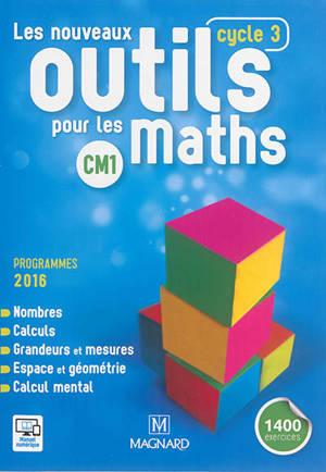 Les nouveaux outils pour les maths CM1, cycle 3 : programmes 2016