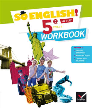 So English ! 5e, cycle 4, A1-A2 : workbook