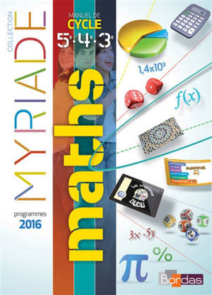 Maths 5e, 4e, 3e : manuel de cycle 4 : programmes 2016