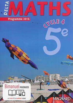 Delta maths, cycle 4, 5e : programme 2016