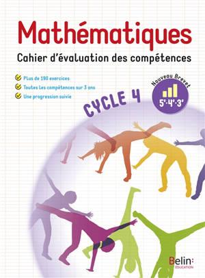 Mathématiques 5e, 4e, 3e, cycle 4 : cahier d'évaluation des compétences : nouveau brevet