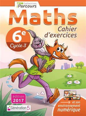 Maths 6e, cycle 3 : cahier d'exercices