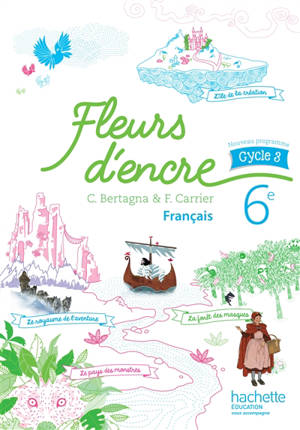 Français 6e, cycle 3 : nouveau programme