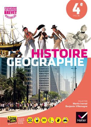 Histoire géographie 4e, cycle 4 : conforme au nouveau brevet, BO du 8 avril 2016
