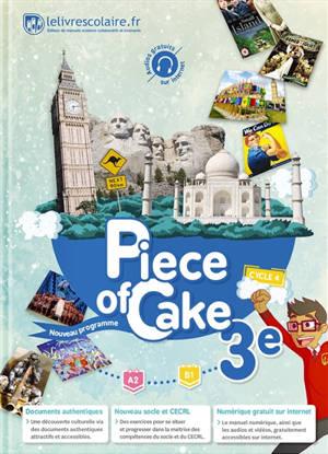Piece of cake 3e, cycle 4 : A2-B1 : nouveau programme
