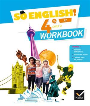 So English ! 4e, cycle 4, A2 : workbook