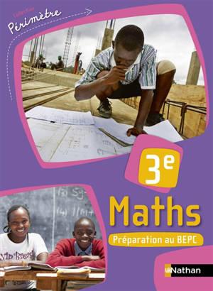 Maths 3e : préparation au BEPC