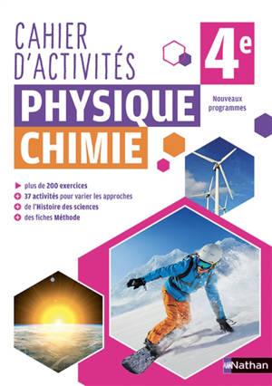 Cahier d'activités physique chimie 4e : nouveaux programmes
