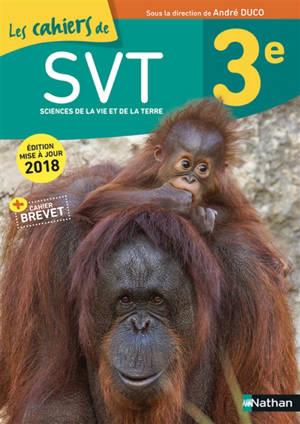 Les cahiers de SVT, 3e, cycle 4