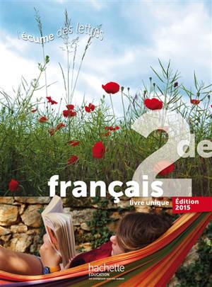 Français 2de : livre unique