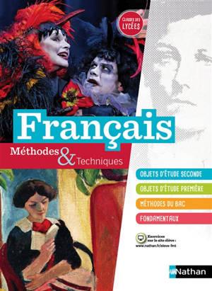Français, méthodes & techniques, classes des lycées