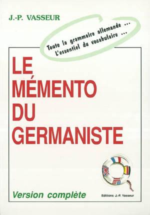Le mémento du germaniste : version complète