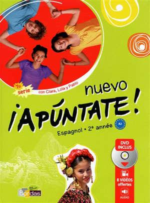 Nuevo apuntate ! espagnol 2e année, A1 grand format : manuel d'élève + DVD vidéo-audio