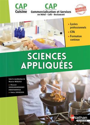 Sciences appliquées, CAP cuisine, CAP commercialisation et services