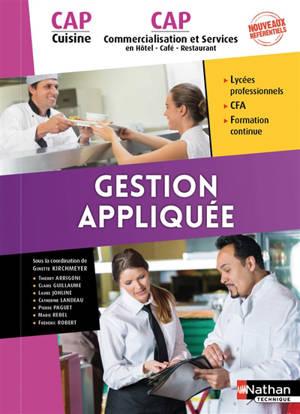 Gestion appliquée : CAP cuisine, CAP commercialisation et services en hôtel, café, restaurant