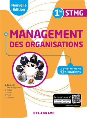 Management des organisations 1re STMG : le programme en 12 situations
