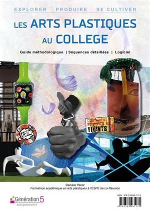 Les arts plastiques au collège