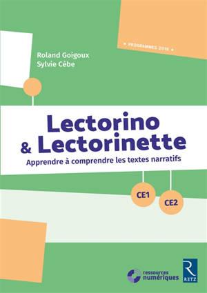 Lectorino & Lectorinette CE1-CE2 : apprendre à comprendre des textes narratifs : programmes 2016