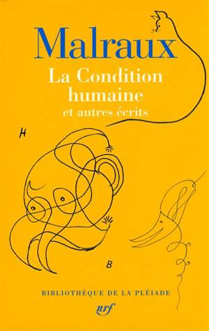 La condition humaine : et autres écrits