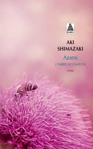 L'ombre du chardon, Azami