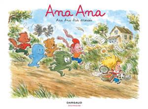 Ana Ana. Volume 11, Ana Ana très pressée