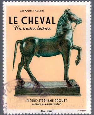 Le cheval en toutes lettres : art postal mail art