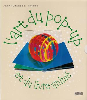 L'art du pop-up et du livre animé