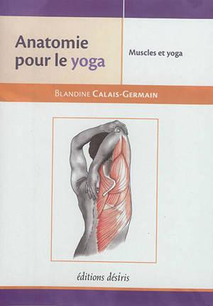 Anatomie pour le yoga : les muscles dans le yoga