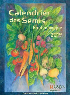Calendrier Jardinage Lunaire 2019.Calendrier Des Semis 2019 Biodynamique Jardinage Agriculture Tendances Meteorologiques Calendrier Lunaire Et Planetaire