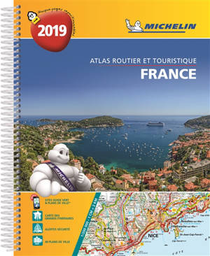 France 2019 : atlas routier et touristique = France 2019 : tourist and motoring atlas = France 2019 : Strassen- und Reiseatlas