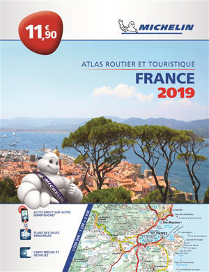 France 2019 : atlas routier et touristique